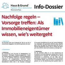 Info-Dossier: Nachfolge regeln – Vorsorge treffen: Als Immobilieneigentümer wissen, wie's weitergeht