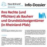 Info-Dossier: Ihre Rechte (und Pflichten) als Bauherr und Grundstückseigentümer (in Rheinland-Pfalz)