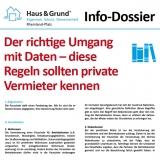 Info-Dossier: Der richtige Umgang mit Daten – diese Regeln sollten private Vermieter kennen (inklusive Mustern zur Mieterselbstauskunft und zur Datenschutzerklärung)