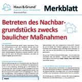 Merkblatt: Betreten des Nachbargrundstücks zwecks baulicher Maßnahmen